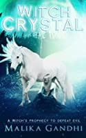 Witch Crystal (Witches of Zrotaz)