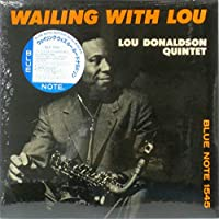 Wailing with Lou / Lou Donaldson Quintet - ルー・ドナルドソン [12 inch Analog]