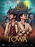 DVD 「LIVE FILMS TOWA ?episode zero-」