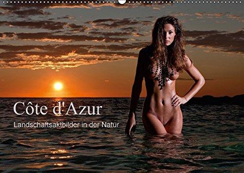 Côte d'Azur - Landschaftsaktbilder in der Natur (Wandkalender 2017 DIN A2 quer): Aktaufnahmen am Meer und in den schoensten Landschaften der Côte d'Azur (Monatskalender, 14 Seiten )