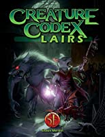 Creature Codex Lairs for 5th Edition