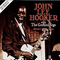 Hooker & Hogs: Original Recordings by John Lee Hooker & Groundhogs