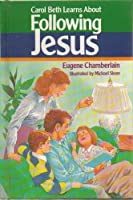 Carol Beth Learns About Following Jesus
