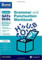 Bond Sats Skills: Grammar and Punctuation Workbook by Michellejoy Hughes(2016-02-04)