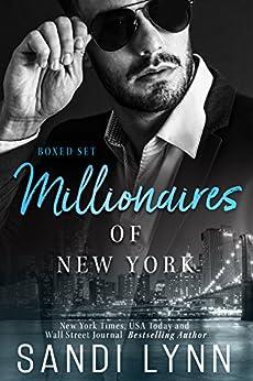 Millionaires of New York Box Set: Featuring Four Standalone Millionaire Romance Novels Set in New York City by [Lynn, Sandi]