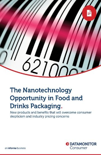 The Nanotechnology Opportunity in Food and Drinks Packaging (English Edition)