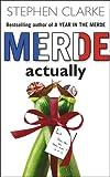 Merde Actually