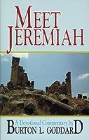 Meet Jeremiah: Meditations on His Words