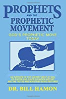 Prophets and the Prophetic Movement (Prophets, 2)