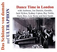 Dance Time in London 1930-45