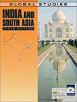 India and South Asia (GLOBAL STUDIES INDIA AND SOUTH ASIA)