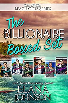 The Billionaire Boxed Set Volume I: Clean Billionaire Romance by [Johnson, Elana, Bay, Getaway, Paulson, Bonnie R.]