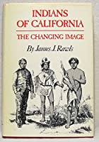 Indians of California: The Changing Image