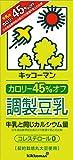 キッコーマン カロリー45%オフ調製豆乳 1000ml×6本