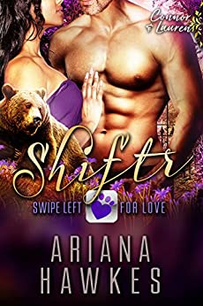 Shiftr: Swipe Left for Love (Connor & Lauren): BBW Bear Shifter Romance (Hope Valley BBW Dating App Romance Book 12) by [Hawkes, Ariana]