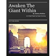 Awaken the Giant Within by Anthony Robbins: A Summary