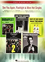 See You Again, Flashlight & More Hot Singles: Pop Piano Hits, Simple Arrangements for Students of All Ages