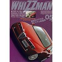 外車情報WHIZZMAN (ウィズマン) 2006年 05月号 [雑誌]