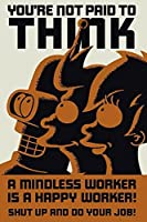 FuturamaポスターA Mindless Worker Is A Happy Worker