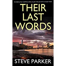 THEIR LAST WORDS an absolutely gripping serial killer thriller with a huge twist
