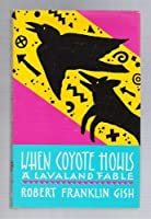 When Coyote Howls: A Lavaland Fable