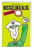 Der illustrierte Bussgeldkatalog