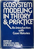 Ecosystem Modeling in Theory and Practice: An Introduction with Case Histories