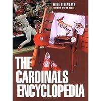 The Cardinals Encyclopedia (Baseball Encyclopedias of North America)
