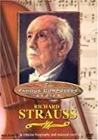 Famous Composers: Richard Strauss [DVD] [Import]
