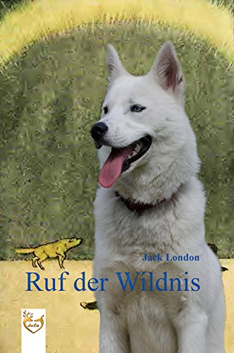 Ruf der Wildnis (German Edition)