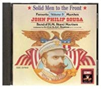 Solid Men to the Front: Sousa Marches, Vol. 3 (1987-05-03)