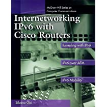 Internetworking Ipv6 With Cisco Routers (Computer Communications)