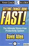 Getting Things Done...Fast! (Your Coach In A Box)
