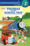 Thomas and the School Trip (Beginner Books)