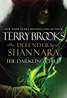 The Darkling Child (The Defenders of Shannara: Thorndike Press Large Print Core)