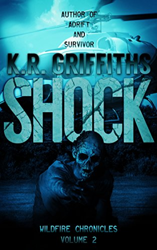 Shock (Wildfire Chronicles Vol. 2) (English Edition)