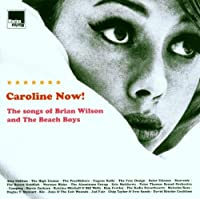 Caroline Now: Tribute to the Beach Boys by VARIOUS ARTISTS