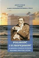 Polskosc i europejskosc w Josepha Conrada wizjach historii, polityki i etyki