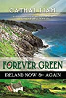 Forever Green: Ireland Now & Again