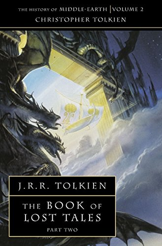 The Book of Lost Tales (The History of Middle-Earth Vol.2)の詳細を見る