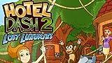 ホテル ダッシュ 2:ロスト・ラグジュアリー [ダウンロード]