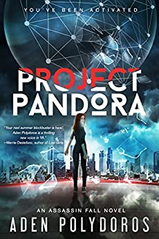 Project Pandora (an Assassin Fall novel) by [Polydoros, Aden]
