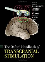 The Oxford Handbook of Transcranial Stimulation (Oxford Handbooks)