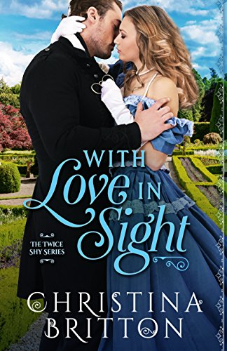 With Love in Sight (The Twice Shy Series Book 1) (English Edition)