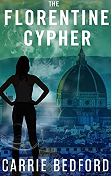 The Florentine Cypher: Kate Benedict Paranormal Mystery #3 (The Kate Benedict Series) by [Bedford, Carrie]