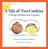 A Tale of Two Cookies: A Message of Kindness and Acceptance