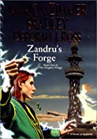 Zandru's Forge (The Clingfire Trilogy)