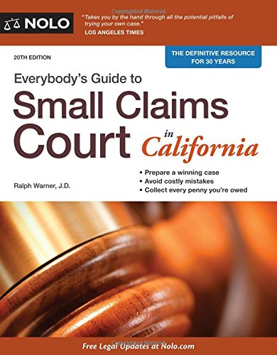 Download Everybody's Guide to Small Claims Court in California (Everybody's Guide to Small Claims Court. California Edition) 1413321720