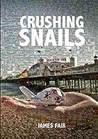 Crushing Snails