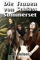 Die Frauen Von Schloss Summerset